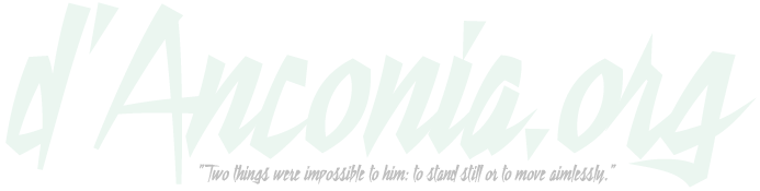 danconia.org - 'Two things were impossible to him: to stand still or to move aimlessly.'